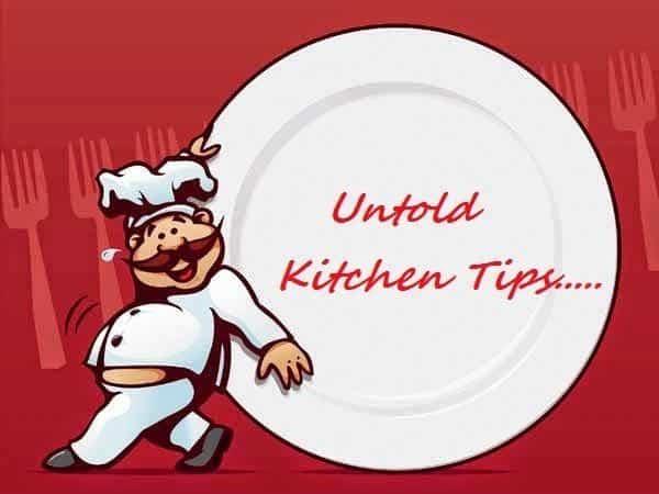 Untold Kitchen Tips