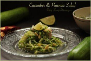 Cucumber &Amp; Pine Nuts Salad Using Goindiaorganic Buckwheat Honey - Plattershare - Recipes, Food Stories And Food Enthusiasts