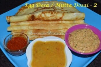 Egg Dosa / Mutta Dosai - Plattershare - Recipes, Food Stories And Food Enthusiasts