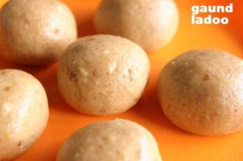 Gond Laddu (With Wheat Flour And Edible Gum) Winter Sweet - Plattershare - Recipes, Food Stories And Food Enthusiasts