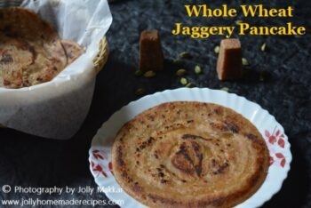 Whole Wheat Jaggery Pancake Recipe - Plattershare - Recipes, Food Stories And Food Enthusiasts