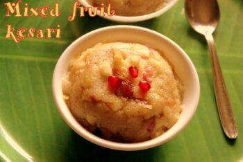 Mixed Fruit Kesari - Plattershare - Recipes, Food Stories And Food Enthusiasts