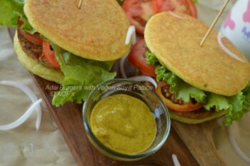 Adai Burgers With Vegan Soya Pattice - Plattershare - Recipes, Food Stories And Food Enthusiasts