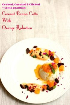 Coconut Panna Cotta With Orange Reduction - Plattershare - Recipes, Food Stories And Food Enthusiasts