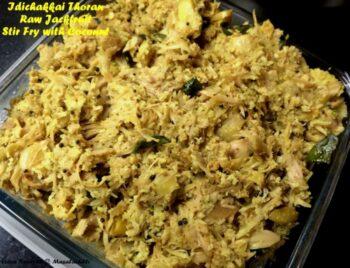 Idichakkai Thoran / Raw Jackfruit Sabzi - Plattershare - Recipes, Food Stories And Food Enthusiasts