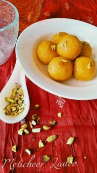 Motichoor Ladoo / Homemade Motichoor Laddo For Ganesh Chaturthi - Plattershare - Recipes, Food Stories And Food Enthusiasts