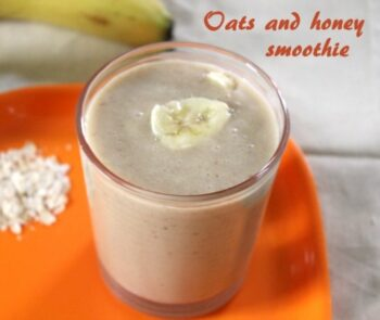 Oats And Honey Smoothie - Plattershare - Recipes, Food Stories And Food Enthusiasts