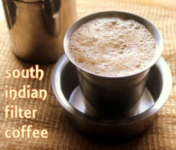 South Indian Filter Coffee - Plattershare - Recipes, Food Stories And Food Enthusiasts