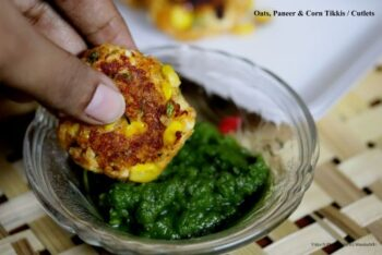 Oats, Paneer And Corn Tikkis Or Cutlets - Plattershare - Recipes, Food Stories And Food Enthusiasts