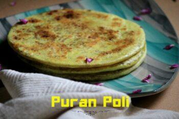 Puran Poli | Lentil Stuffed Indian Sweet Flat Bread - Plattershare - Recipes, Food Stories And Food Enthusiasts