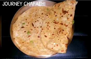 Journey Paratha / Chapathi - Plattershare - Recipes, Food Stories And Food Enthusiasts