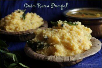 Corn Rava Pongal - Plattershare - Recipes, Food Stories And Food Enthusiasts
