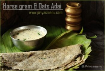 Horse Gram &Amp; Oats Adai - Plattershare - Recipes, Food Stories And Food Enthusiasts