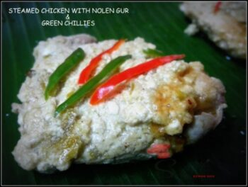 Steamed Chicken With Date Palm Jaggery &Amp; Green Chillies - Plattershare - Recipes, Food Stories And Food Enthusiasts