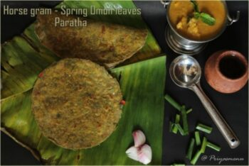Horse Gram - Spring Onion Leaves Paratha - Plattershare - Recipes, Food Stories And Food Enthusiasts