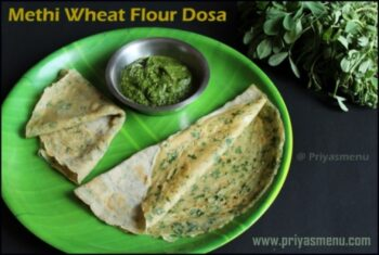 Methi Wheat Flour Dosa - Plattershare - Recipes, Food Stories And Food Enthusiasts