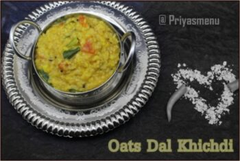 Oats - Dal Khichdi - Plattershare - Recipes, Food Stories And Food Enthusiasts