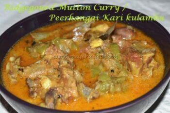 Mutton Ridge Gourd Curry - Plattershare - Recipes, Food Stories And Food Enthusiasts
