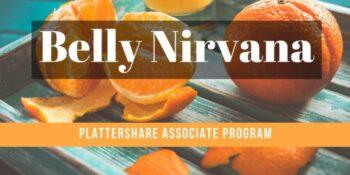 Belly Nirvana - Plattershare Associate Program - Plattershare - Recipes, Food Stories And Food Enthusiasts
