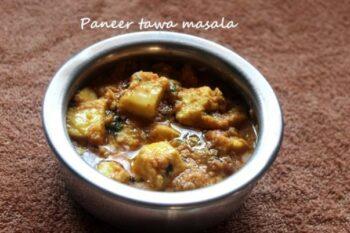 Paneer Tawa Masala - Plattershare - Recipes, Food Stories And Food Enthusiasts