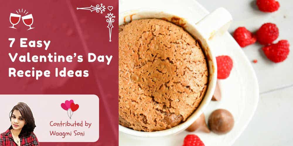 7 Easy Valentines Day Recipe Ideas Which Will Make You Fall In Love Again!! - Plattershare - Recipes, Food Stories And Food Enthusiasts