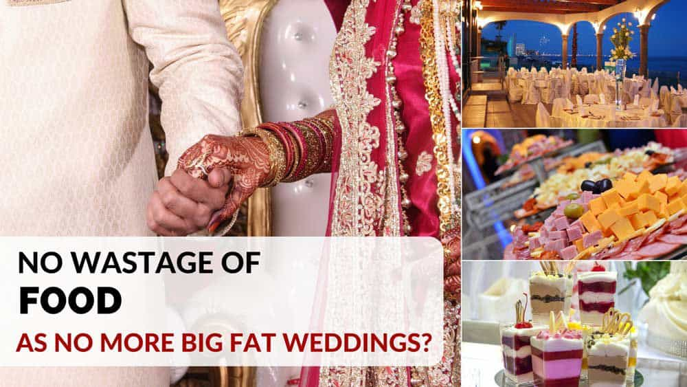 No More Big Fat Indian Wedding - No More Food Wastage? - Plattershare - Recipes, Food Stories And Food Enthusiasts