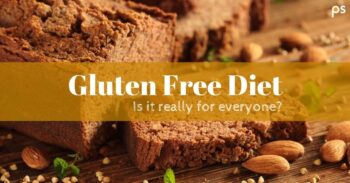 Gluten Free Diet - Is It Really For Everyone? - Plattershare - Recipes, Food Stories And Food Enthusiasts