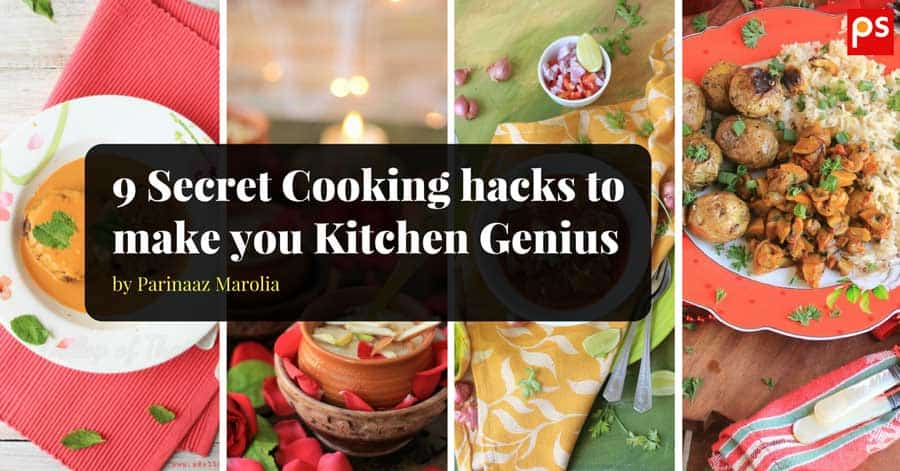 9 Secret Cooking Hacks To Make You The Kitchen Genius - Plattershare - Recipes, Food Stories And Food Enthusiasts