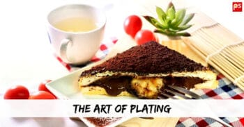 The Art Of Plating | Culinary Plating Techniques | Plating Tips And Techniques - Plattershare - Recipes, Food Stories And Food Enthusiasts