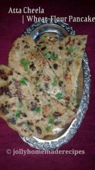 Atta Cheela Recipe ~ Salty Whole Wheat-Flour Pancake Recipe - Plattershare - Recipes, Food Stories And Food Enthusiasts