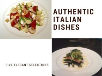 5 Authentic Italian Dishes That You Absolutely Cannot Miss! - Plattershare - Recipes, Food Stories And Food Enthusiasts