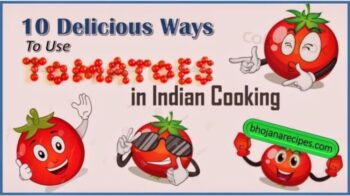 10 Delicious Ways To Use Tomatoes In Indian Cooking - Plattershare - Recipes, Food Stories And Food Enthusiasts